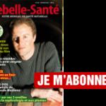 Un magazine à connaitre «Rebelle santé»