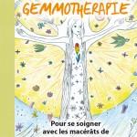 Mon cahier de GEMMOTHERAPIE aux Editions Mosaique Santé
